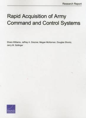 [(Rapid Acquisition of Army Command and Control Systems)] [By (author) Shara Williams ] published on (May, 2014)