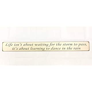 Austin Sloan LIFE ISNT ABOUT WAITING FOR THE STORM TO PASS SIGN Large Wooden Hand Painted Sign Plaque Gift KITCHEN LIVING ROOM DECOR Handmade By Vintage Product Designer
