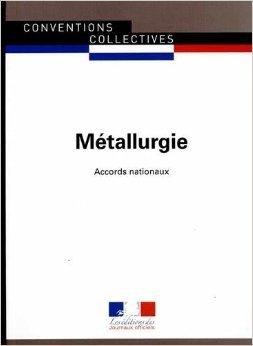 Métallurgie - Accords nationaux - 18ème édition - Brochure 3109 - de Journaux officiels ( 23 septembre 2015 ) par Journaux officiels