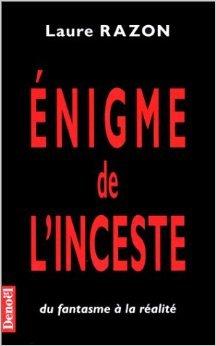 Enigme de l'inceste de Laure Razon ( 3 octobre 1996 )