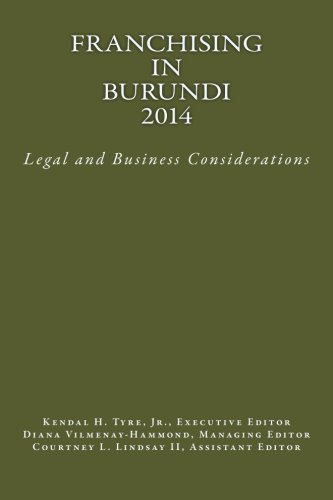 Franchising in Burundi 2014: Legal and Business Considerations