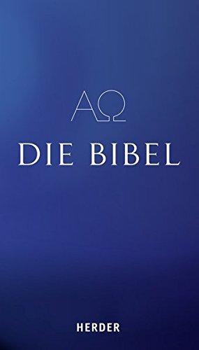 Die Bibel: Die Heilige Schrift des Alten und Neuen Bundes