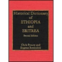 Historical Dictionary of Ethiopia and Eritrea (African Historical Dictionaries)