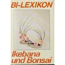 BI Lexikon. Ikebana und Bonsai