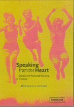 Speaking from the Heart: Gender and the Social Meaning of Emotion (Studies in Emotion and Social Interaction) by Stephanie A. Shields (2002-07-22)