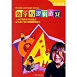 family games numbers and logic games: 150 game easy to learn computing and improve children s reasoning ability)(Chinese Edition)