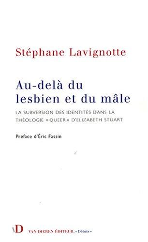 Au-delà du lesbien et du mâle : La subversion des identités dans la théologie