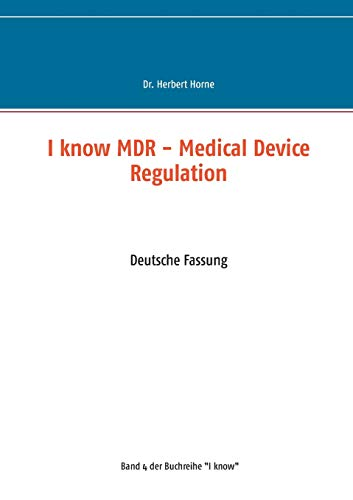 I know MDR - Medical Device Regulation: Deutsche Fassung