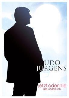 Udo Jürgens : Jetzt oder nie Songbook - Noten/sheet music (Was Jetzt, Meine Liebe)