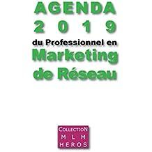 Agenda 2019 du Professionnel en Marketing de Réseau : Le premier agenda dédié aux VDI