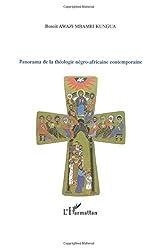 Panorama de la théologie négro-africaine contemporaine