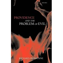 [(Providence and the Problem of Evil)] [By (author) Richard Swinburne] published on (November, 1998)