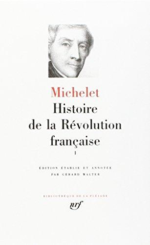 Michelet : Histoire de la révolution française, tome 1 : 1789-1792 par Jules Michelet