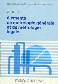 Eléments de métrologie générale et de métrologie légale
