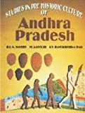 Studies in Prehistoric Culture of Andhra Pradesh