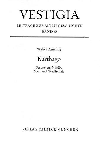 Karthago: Studien zu Militär, Staat und Gesellschaft