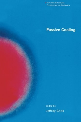 Passive Cooling (Solar Heat Technologies) by Jeffrey Cook (2000-03-16)