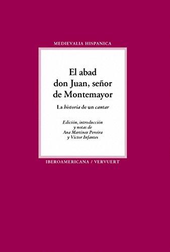 El abad don Juan, señor de Montemayor: La