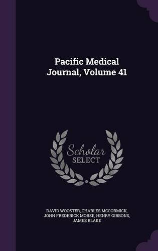 Pacific Medical Journal, Volume 41