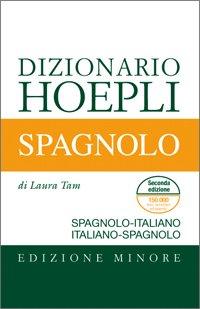 DIZIONARIO HOEPLI SPAGNOLO Spagnolo-Italiano / Italiano-spagnolo