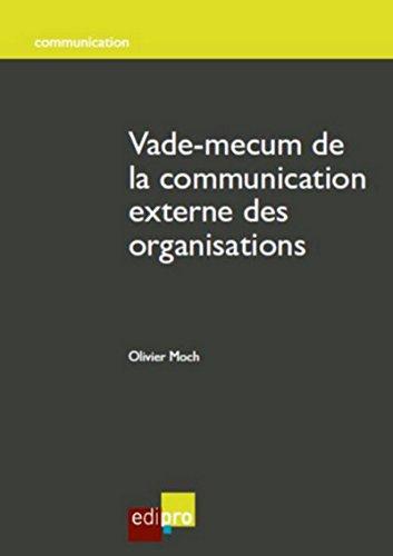 Vade-mecum de la communication externe des organisations