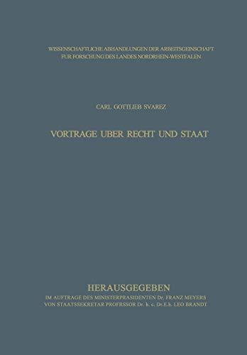 Vorträge über Recht und Staat (Wissenschaftliche Abhandlungen der Arbeitsgemeinschaft für Forschung des Landes Nordrhein-Westfalen)