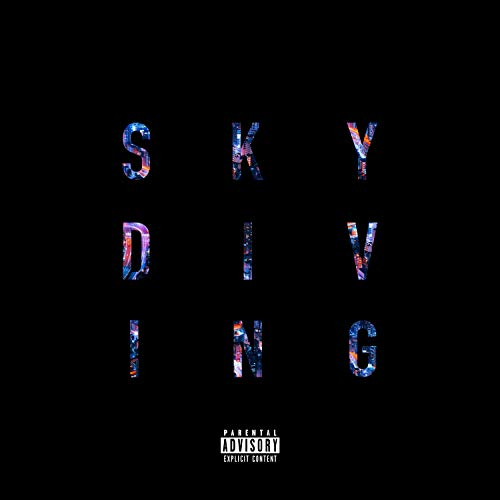 Skydiving (feat. 2sikk) [Explicit] Mount Olympus