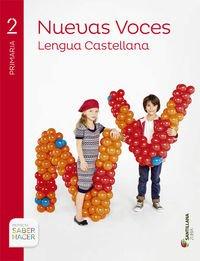 LENGUA CASTELLANA NUEVAS VOCES 2 PRI SABER HACER - 9788491080398