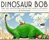 Dinosaur Bob and His Adventures with the Family Lazardo by William Joyce (1988-08-01)