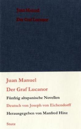 Der Graf Lucanor: Fünfzig altspanische Novellen