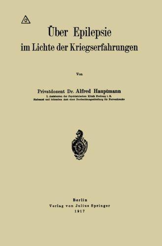 ????ber Epilepsie im Lichte der Kriegserfahrungen (German Edition) by Alfred Hauptmann (1917-01-01) par Alfred Hauptmann