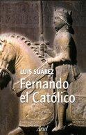 Fernando el Católico (Biografías)