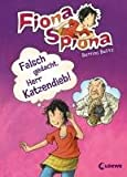 Bettina Belitz: Fiona Spiona. Falsch gedacht, Herr Katzendieb!