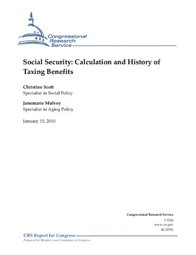 Social Security: Calculation and History of Taxing Benefits