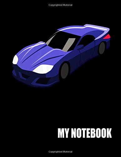 My Notebook. For Sports Car Fans. Blank Lined Planner Journal Diary. (Remote-control Professionellen Car)