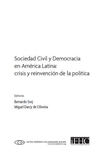 Sociedad civil y democracia en América Latina: crisis y reinvención de la política