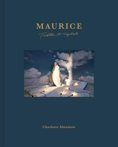 Maurice : Tristesse et rigolade par Charlotte Abramow