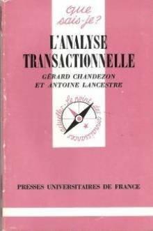 L'Analyse transactionnelle par Antoine Lancestre
