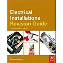 Electrical Installations Revision Guide: City & Guilds 2391 course (City & Guilds Revision Guide)