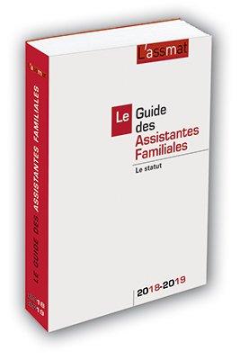 Le Guide des Assistantes Familiales : Le statut