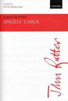 ANGELS' CAROL - arrangiert für Frauenchor - (SS/SA) - Harfe - (Klavier) [Noten / Sheetmusic] Komponist: RUTTER JOHN