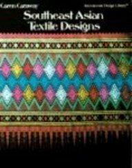 Southeast Asian Textile Designs (International Design Library)