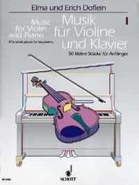 MUSIK FUER VIOLINE + KLAVIER 1 - arrangiert für Violine - Klavier [Noten / Sheetmusic] Komponist: DOFLEIN ELMA + ERICH
