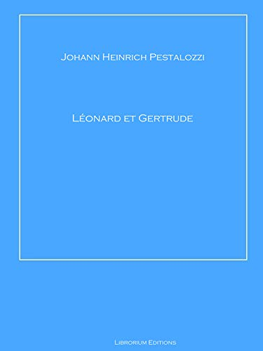 Léonard et Gertrude (French Edition)