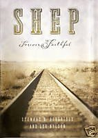 Shep - Forever Faithful by Stewart H Beveridge (2005-12-01)