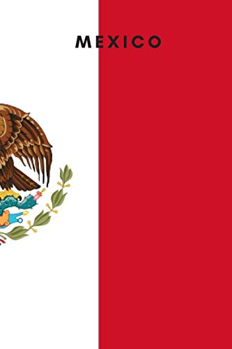 Mexico: Country Flag A5 Notebook to write in with 120 pages