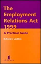The Employment Relations Act: A Practical Guide