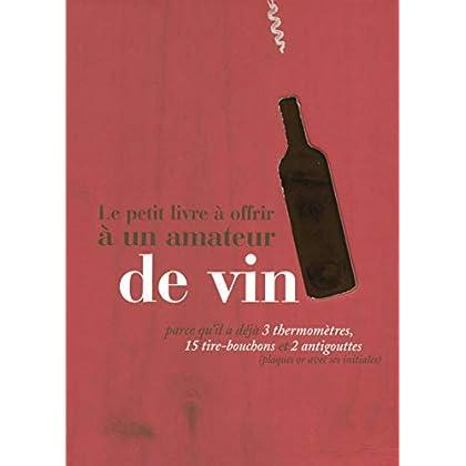 Le petit livre à offrir à un amateur de vin