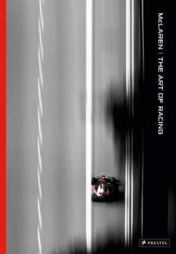 McLaren: The Art of Racing por Maurice Hamilton