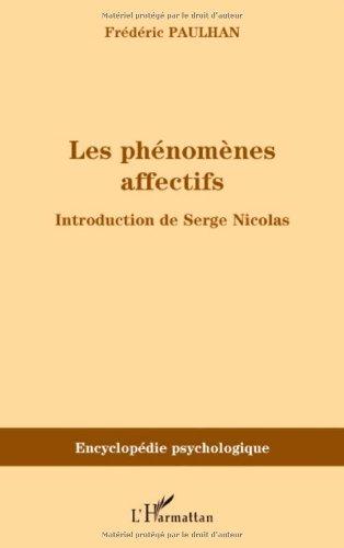 Les phénomènes affectifs par Frédéric Paulhan